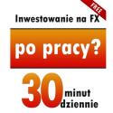 Inwestowanie na FX po pracy?